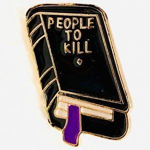 """PEOPLE TO KILL"" Little Black Book Enamel Pin NEW"